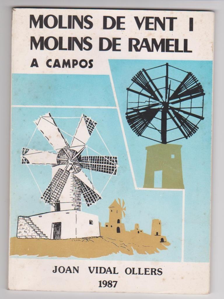 molins de vent i de ramell a campos